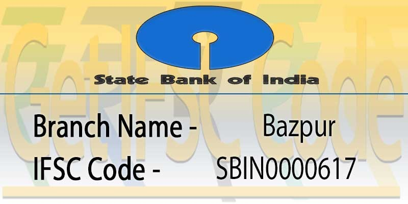 state-bank-india-bazpur-ifsc-code