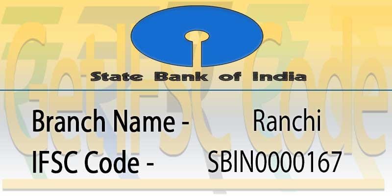 state-bank-india-ranchi-ifsc-code