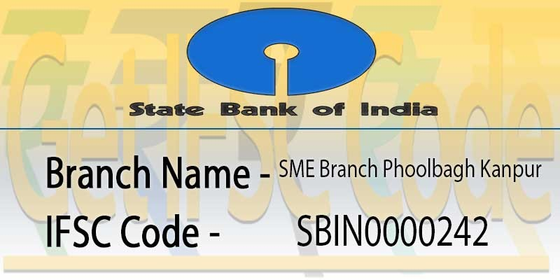 state-bank-india-sme-branch-phoolbagh-kanpur-ifsc-code