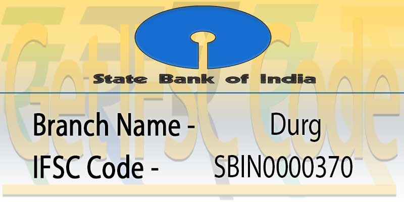 state-bank-india-durg-ifsc-code