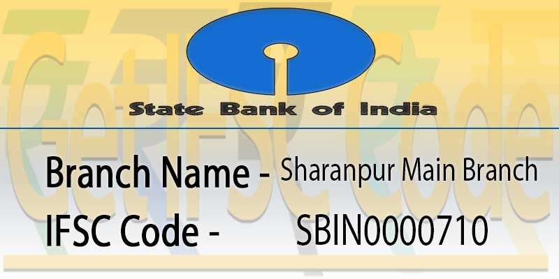 state-bank-india-sharanpur-main-branch-ifsc-code