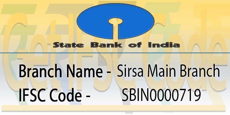 state-bank-india-sirsa-main-branch-ifsc-code